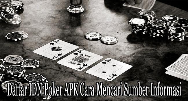 Daftar IDN Poker APK Cara Mencari Sumber Informasi Server Terbaik